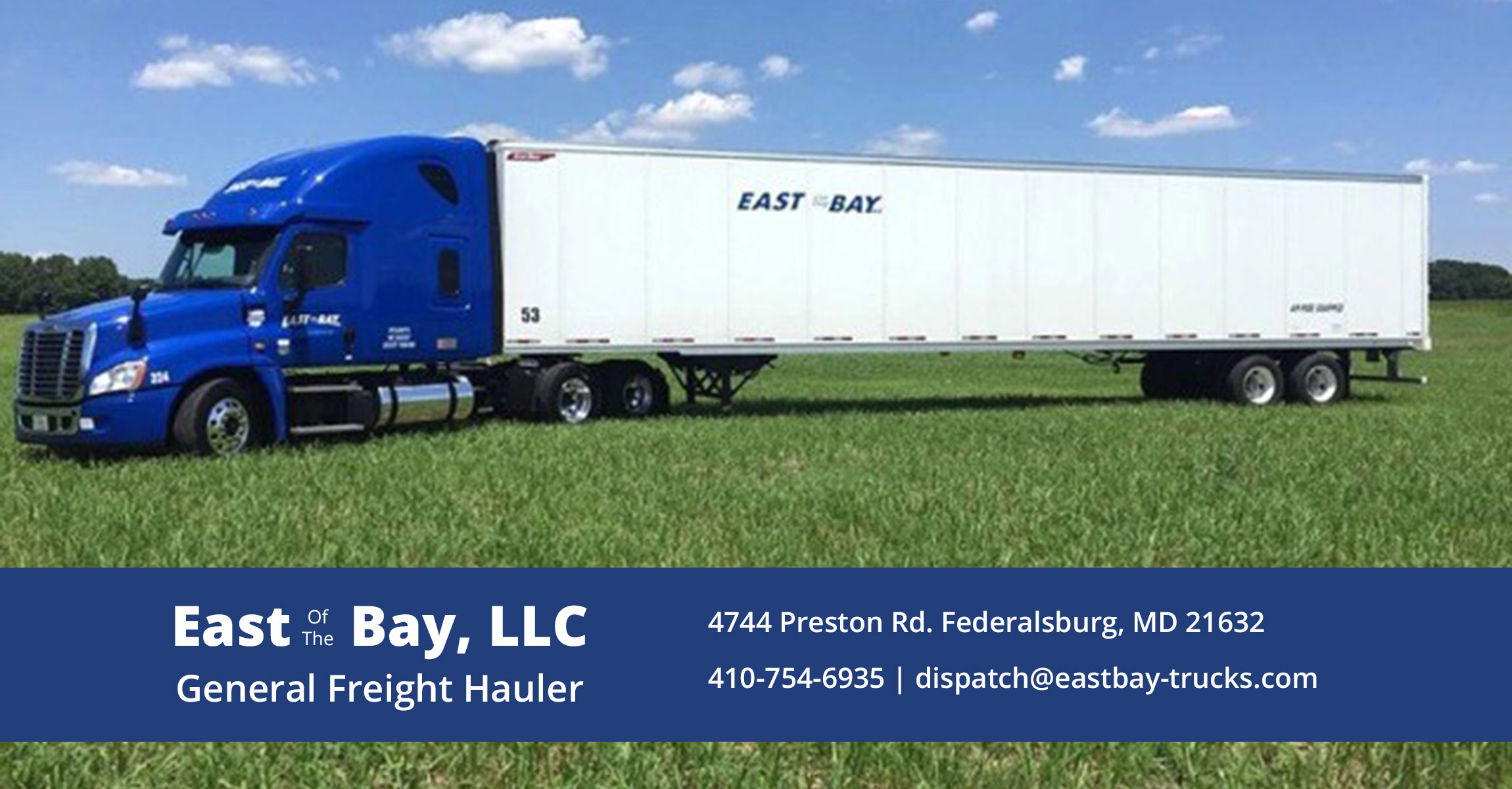 East of the Bay, LLC is a high quality trucking company.